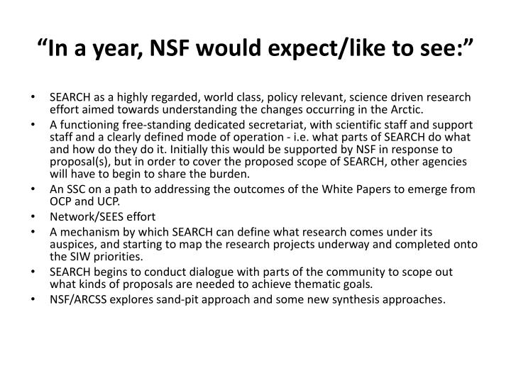 In a year nsf would expect like to see
