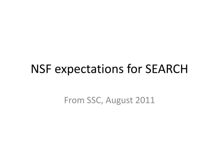 nsf expectations for search