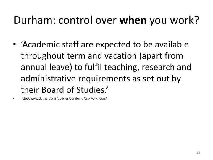 Durham: control over