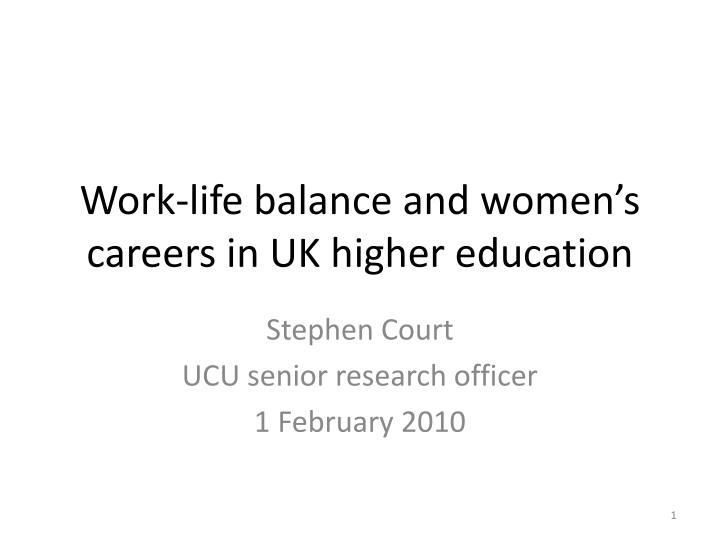 Work life balance and women s careers in uk higher education