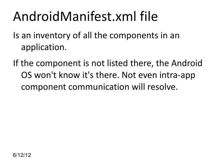 AndroidManifest.xml file
