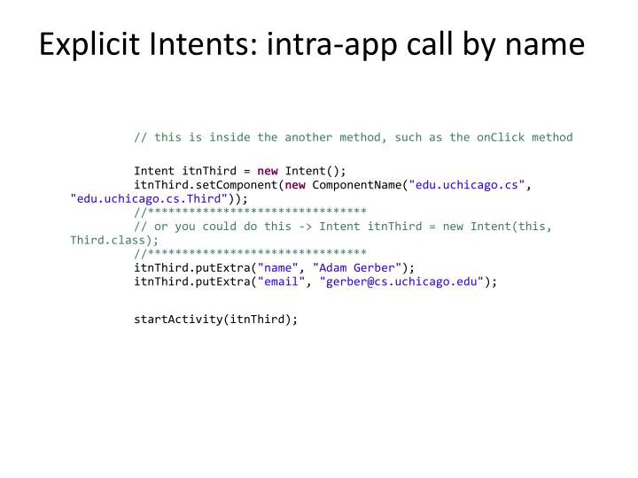 Explicit Intents: intra-app call by name