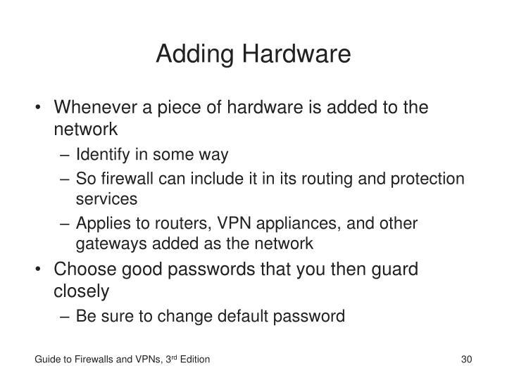 Adding Hardware