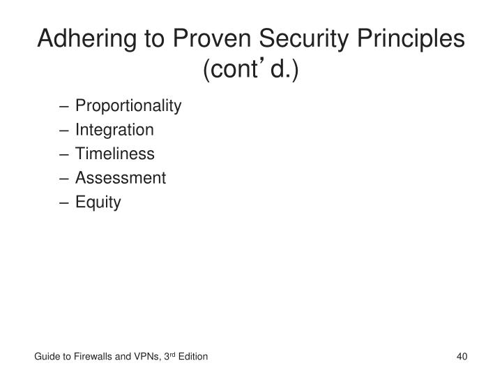 Adhering to Proven Security Principles (cont