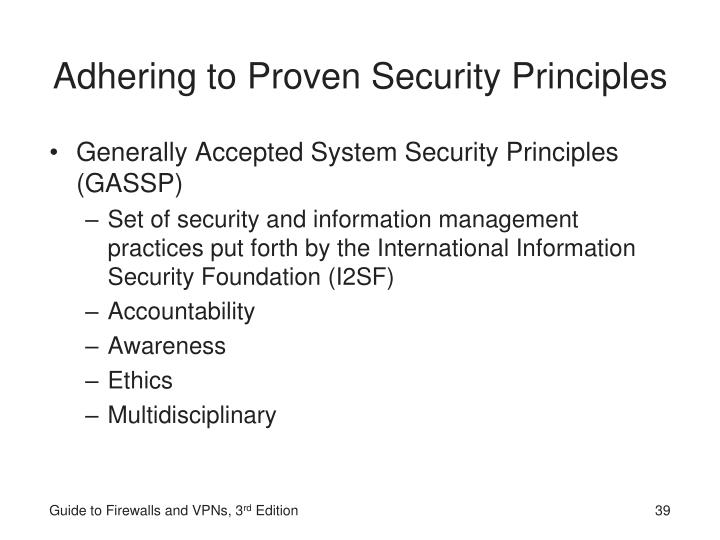 Adhering to Proven Security Principles