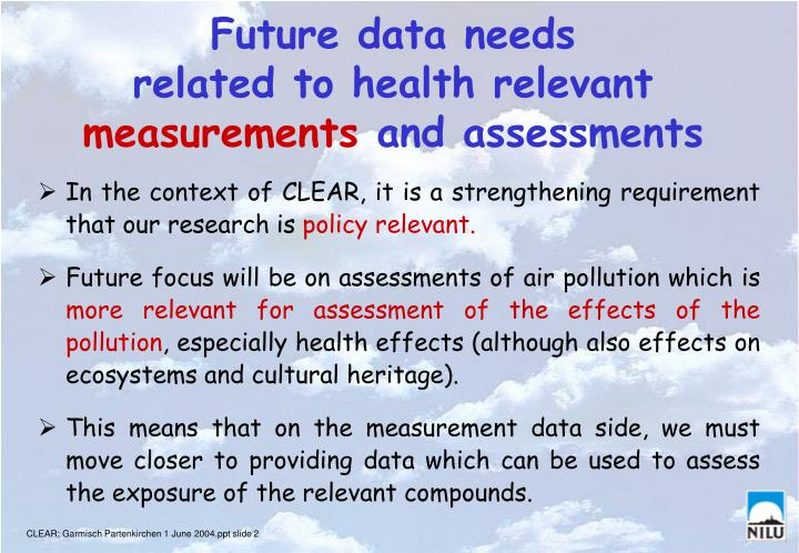 Future data needs related to health relevant measurements and assessments