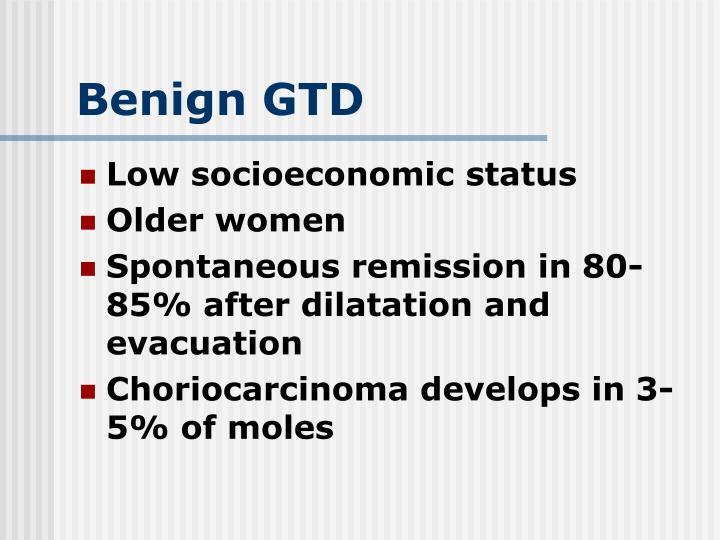 Benign GTD