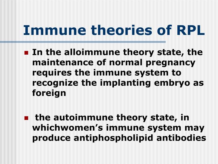 Immune theories of RPL