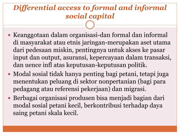 Differential access to formal and informal social capital
