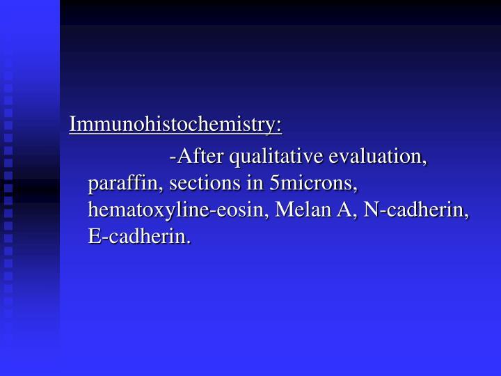 Immunohistochemistry: