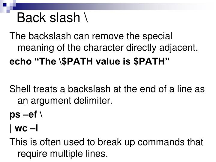 Back slash \