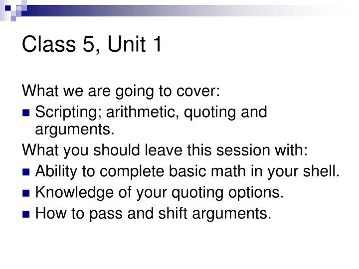 Class 5, Unit 1