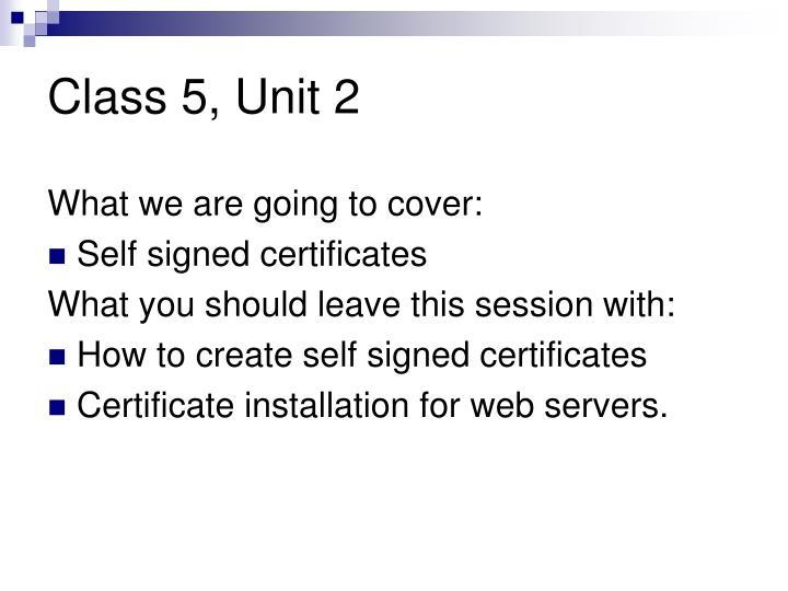 Class 5, Unit 2