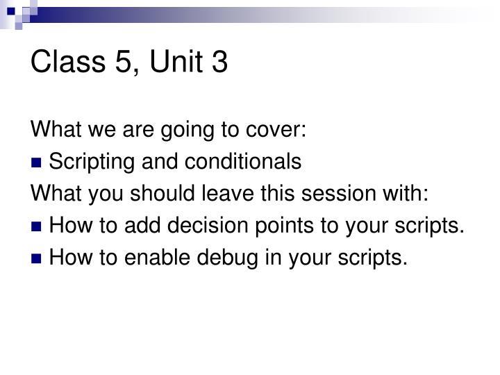 Class 5, Unit 3