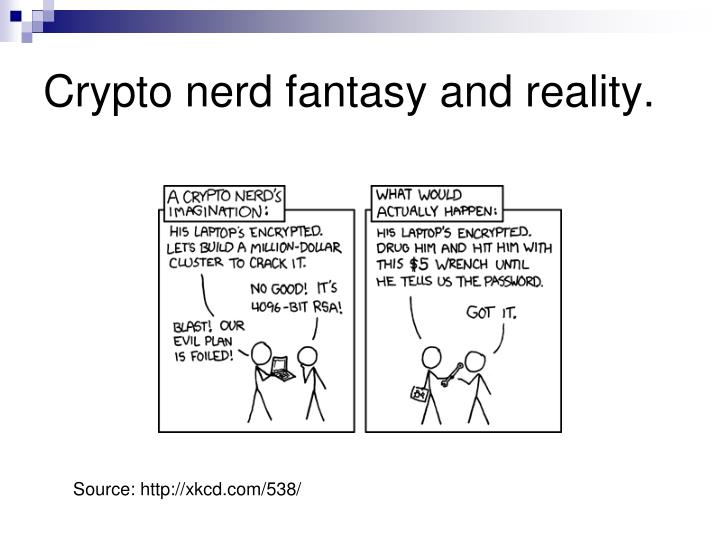 Crypto nerd fantasy and reality.