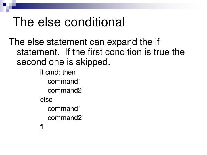The else conditional