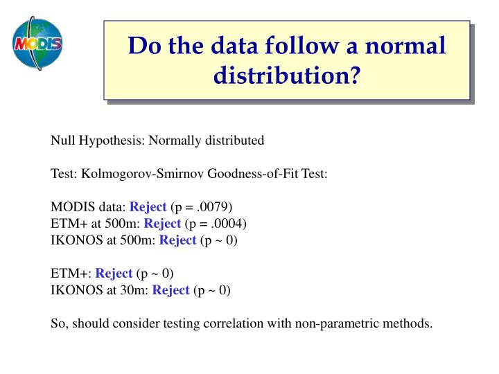 Do the data follow a normal distribution?