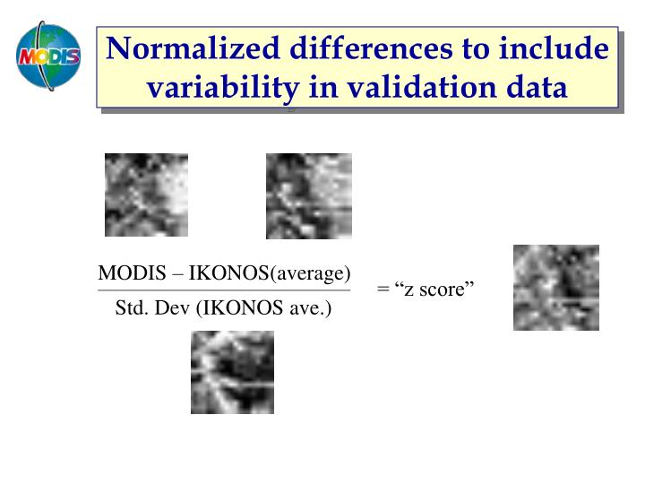 Normalized differences to include variability in validation data