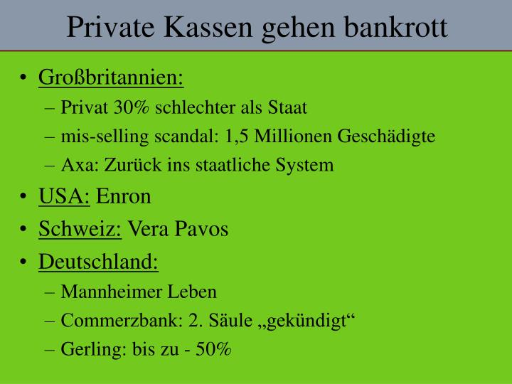 Private Kassen gehen bankrott