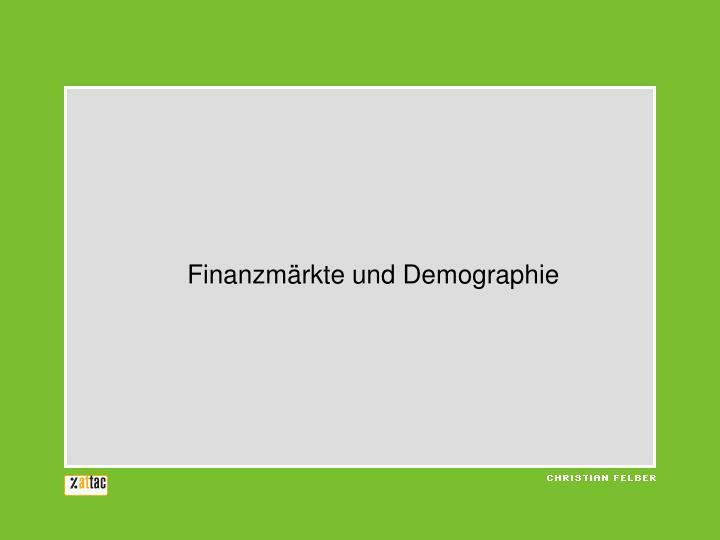 Finanzmärkte und Demographie