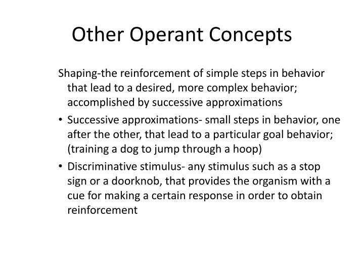 Other Operant Concepts