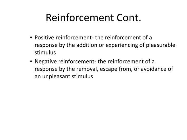 Reinforcement Cont.