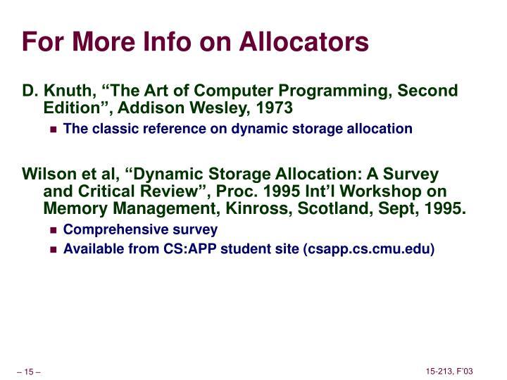 For More Info on Allocators