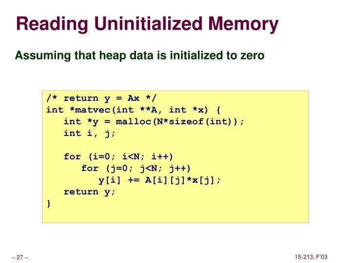 Reading Uninitialized Memory