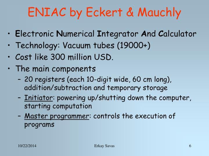 ENIAC by Eckert & Mauchly