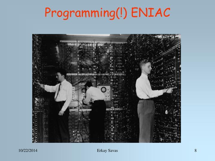 Programming(!) ENIAC