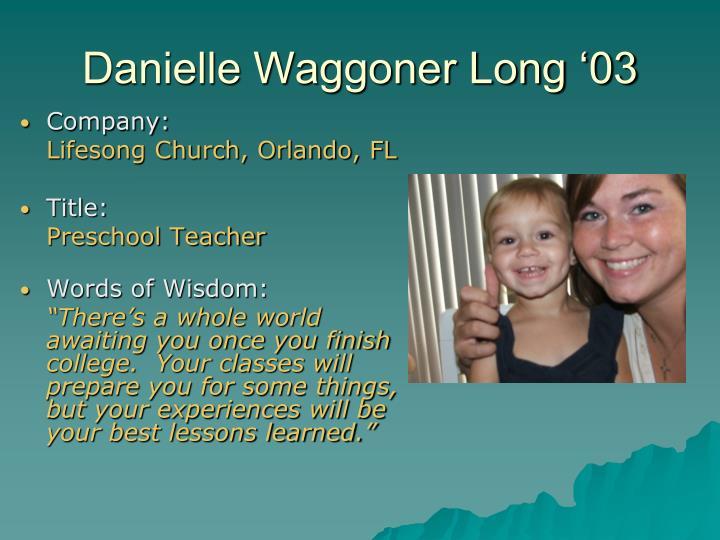 Danielle Waggoner Long '03