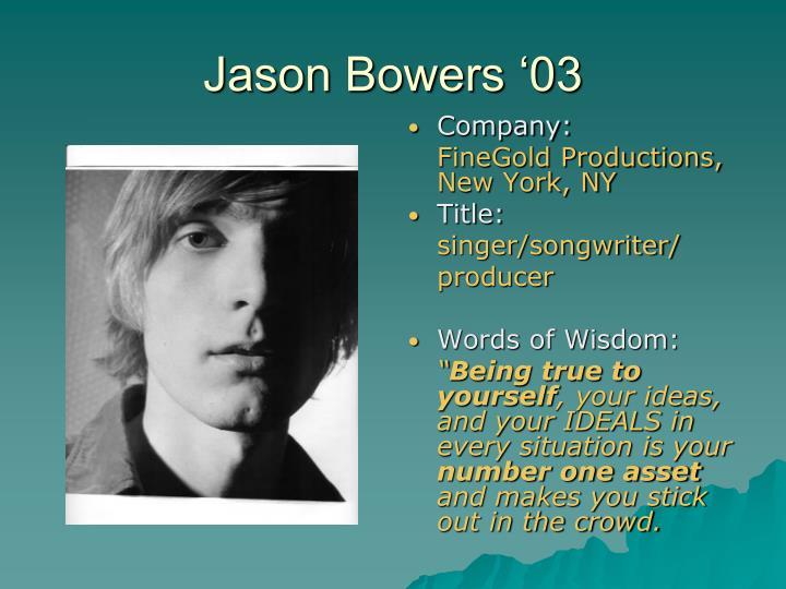 Jason Bowers '03