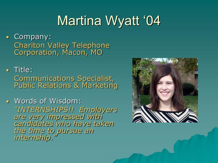 Martina Wyatt '04