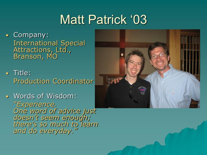 Matt Patrick '03
