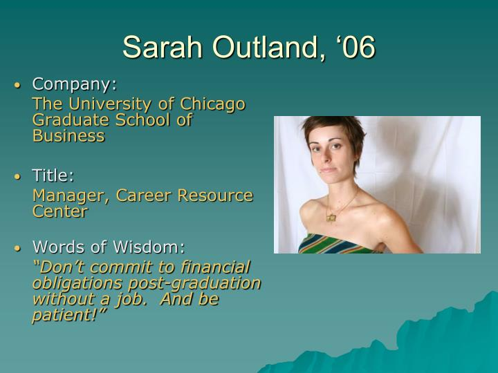 Sarah Outland, '06