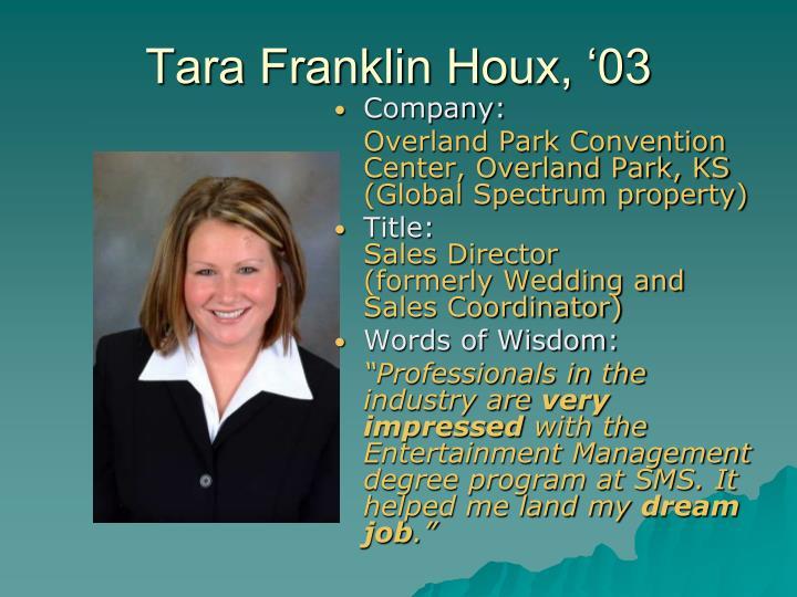Tara Franklin Houx, '03