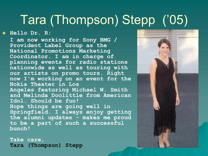 Tara (Thompson) Stepp  ('05)