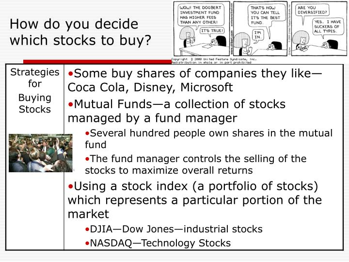How do you decide which stocks to buy?