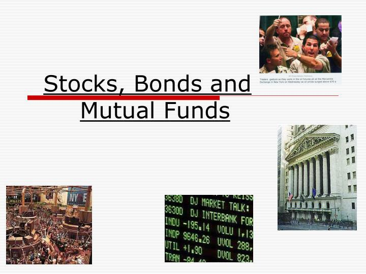 Stocks bonds and mutual funds