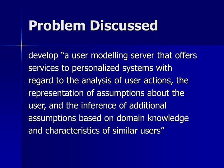 Problem Discussed
