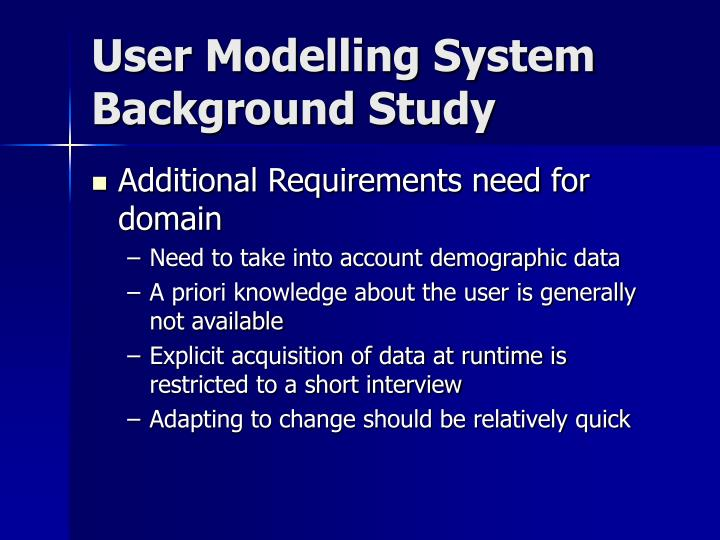 User Modelling System Background Study