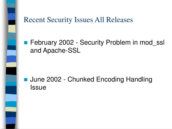 Recent Security Issues All Releases