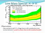 low mass special h1