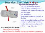 low mass specialist h