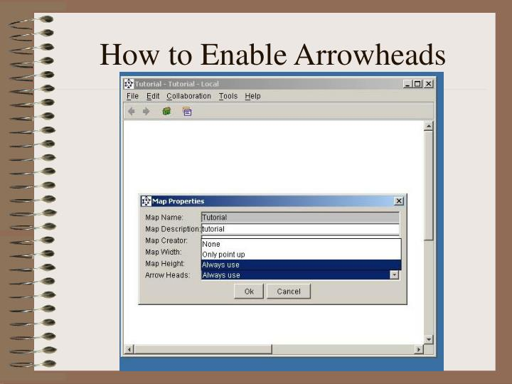 How to Enable Arrowheads