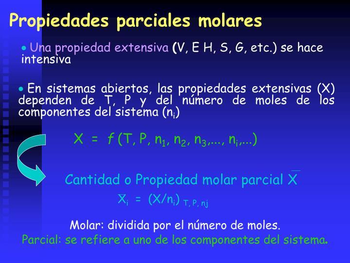 Cantidad o Propiedad molar parcial X
