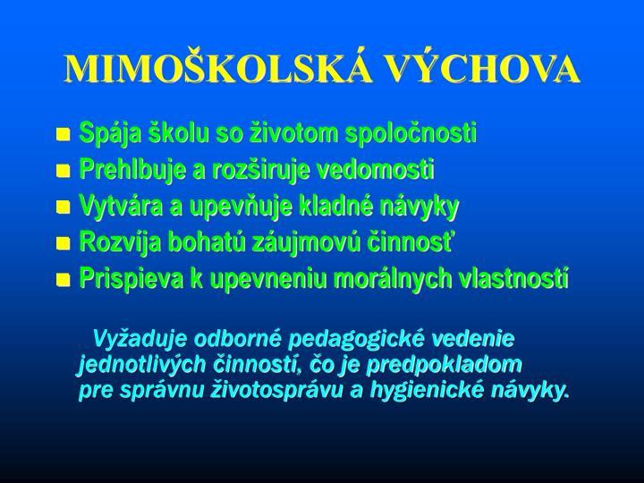 MIMOŠKOLSKÁ VÝCHOVA