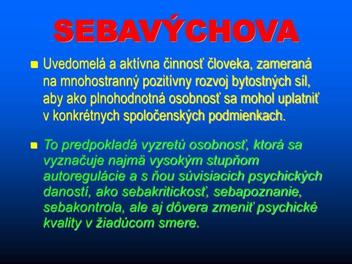 SEBAVÝCHOVA