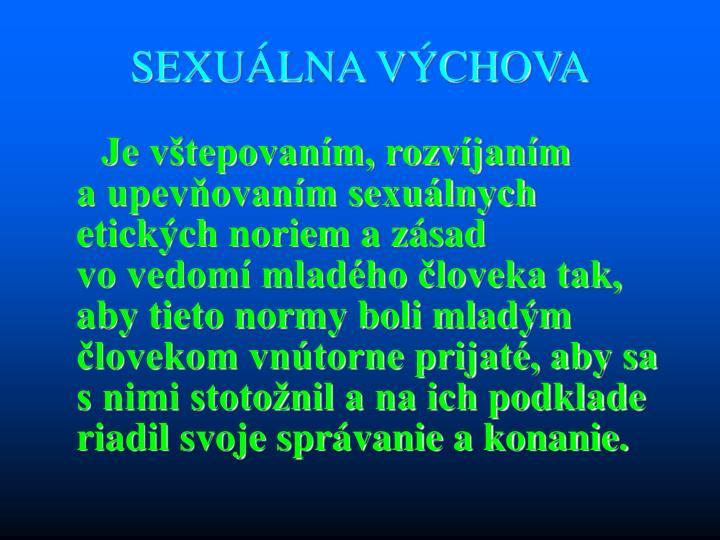 SEXUÁLNA VÝCHOVA