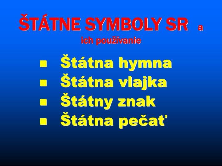 ŠTÁTNE SYMBOLY SR